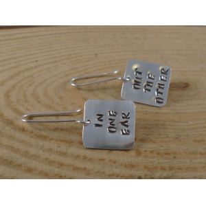 Sterling Silver Stamped 'In One Ear Out The Other' Earrings